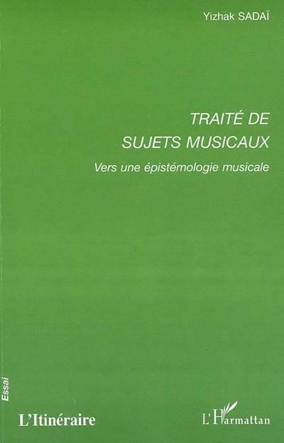 Traité de sujets musicaux - Yizhak SADAÏ - Livre - laflutedepan.com