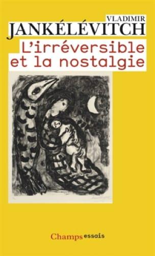 Vladimir JANKELEVITCH - The irreversible and the nostalgia - Livre - di-arezzo.com