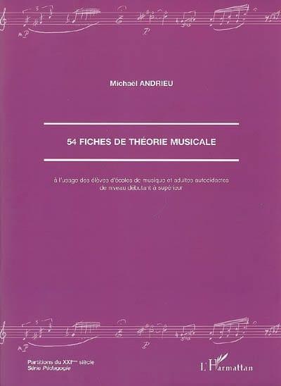 54 fiches de théorie musicale - Michaël ANDRIEU - laflutedepan.com