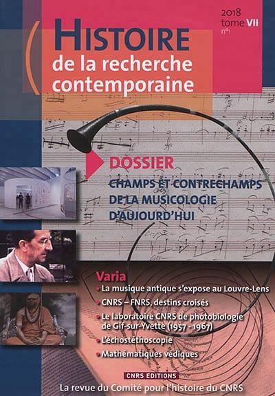 Histoire de la recherche contemporaine, n° 1 - 2018 - laflutedepan.com
