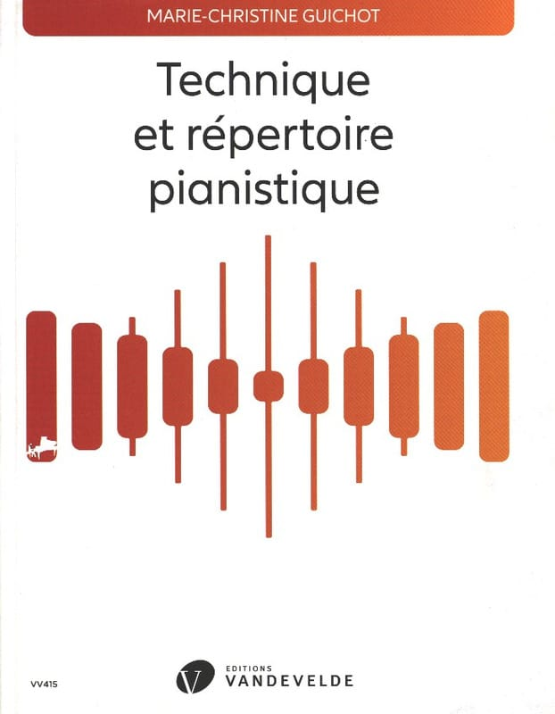 GUICHOT Marie-Christine - Technical and piano repertoire - Livre - di-arezzo.com