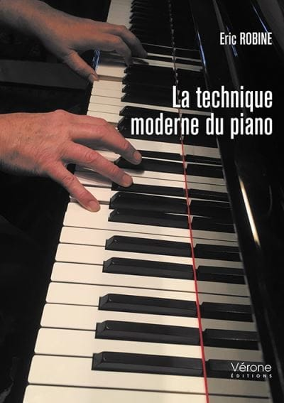 Éric ROBINE - The modern piano technique - Livre - di-arezzo.com