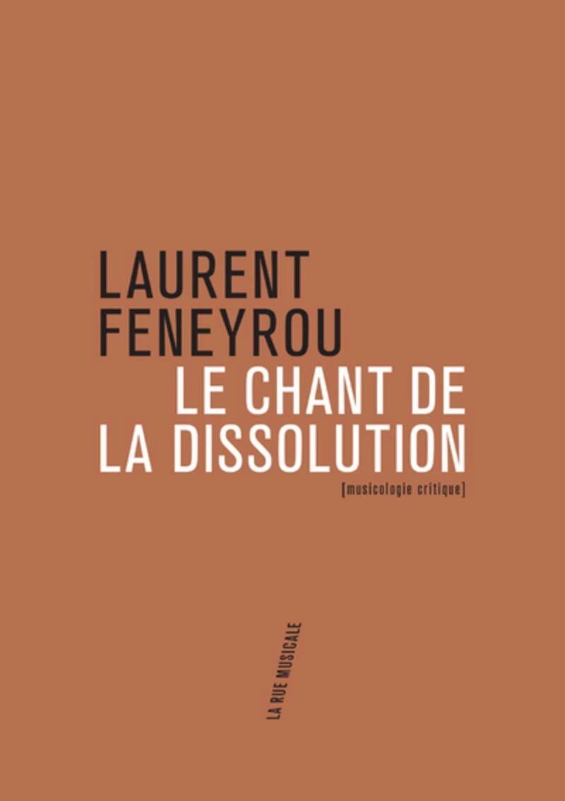 Le chant de la dissolution (musicologie critique) - laflutedepan.com