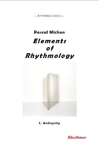 Elements of rhythmology, vol. 1 : Antiquity - laflutedepan.com