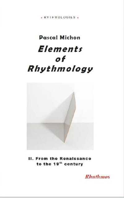 Elements of rhythmology, vol. 2 : from the Enlightenment to the 19th century - laflutedepan.com