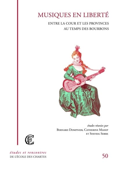 Collectif - Music in freedom: between the court and the provinces at the time of the Bourbon - Livre - di-arezzo.co.uk