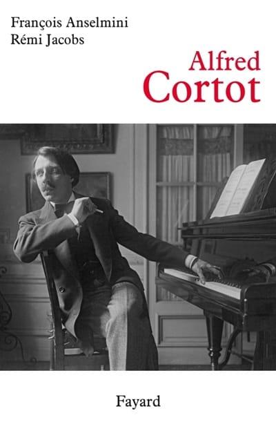 Alfred Cortot - ANSELMINI François / JACOBS Rémi - laflutedepan.com