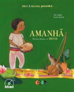 Amanha : voyage musical au Brésil - Zaf ZAPHA - laflutedepan.com