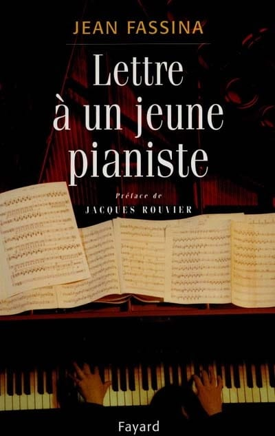 Jean FASSINA - Letter to a young pianist - Livre - di-arezzo.co.uk