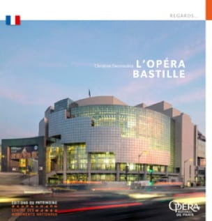 L'Opéra Bastille - Christine DESMOULINS - Livre - laflutedepan.com