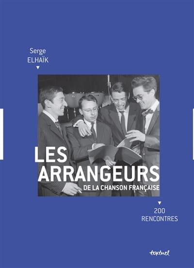 Les arrangeurs de la chanson française : 200 rencontres - laflutedepan.com