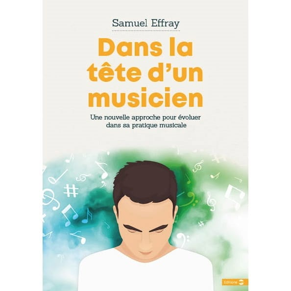 Samuel EFFRAY - In the head of a musician - Livre - di-arezzo.co.uk