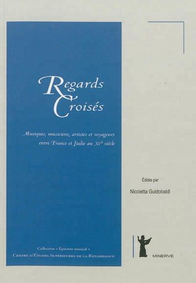 Regards croisés - GUIDOBALDI Nicoletta (éd.) - laflutedepan.com