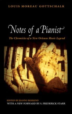 Notes of a pianist (Livre en anglais) - GOTTSCHALK - laflutedepan.com