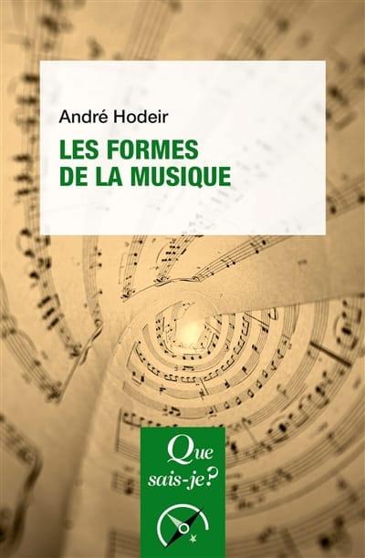 Les formes de la musique - André HODEIR - Livre - laflutedepan.com