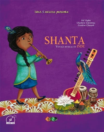Shanta : voyage musical en Inde - Zaf ZAPHA - Livre - laflutedepan.com