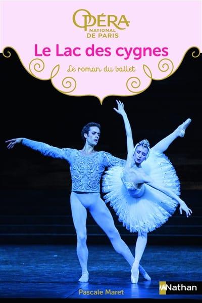 Le lac des cygnes : le roman du ballet - laflutedepan.com