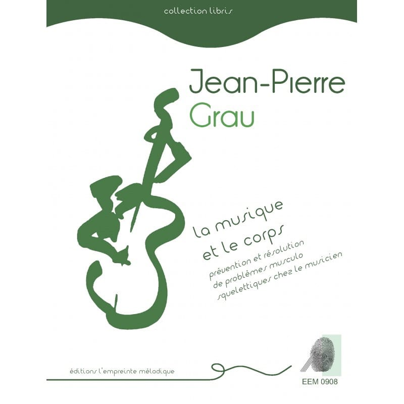 GRAU Jean-Pierre - Music and the body - Livre - di-arezzo.co.uk