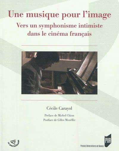Une musique pour l'image - Cécile CARAYOL - Livre - laflutedepan.com