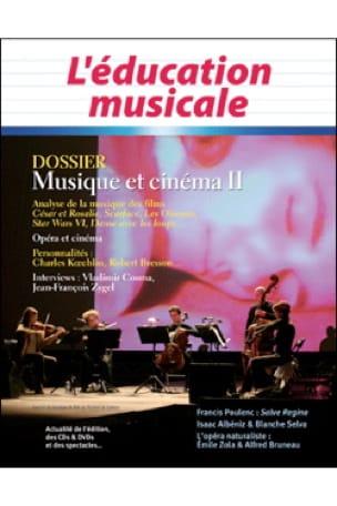 L'éducation musicale, n° 561 : Dossier musique et cinéma II - laflutedepan.com