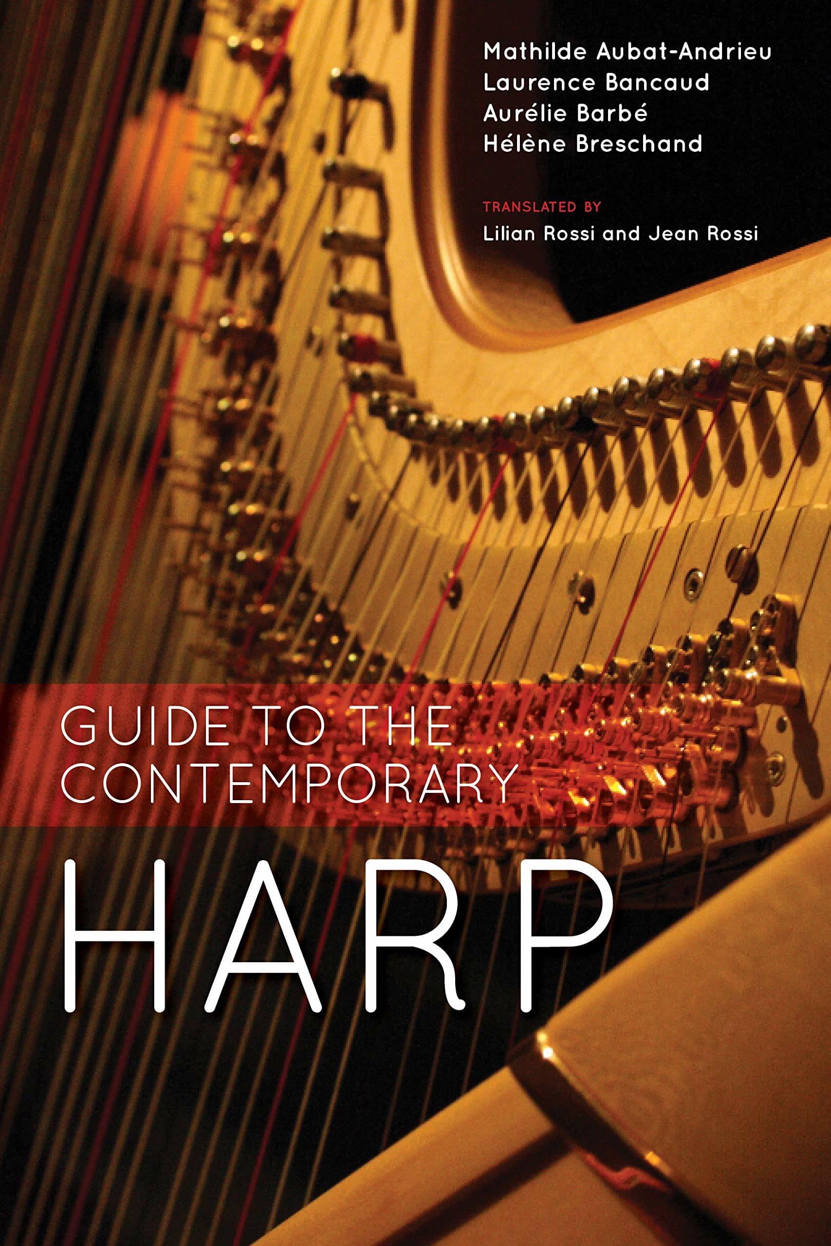 Guide to the contemporary harp - Collectif - Livre - laflutedepan.com