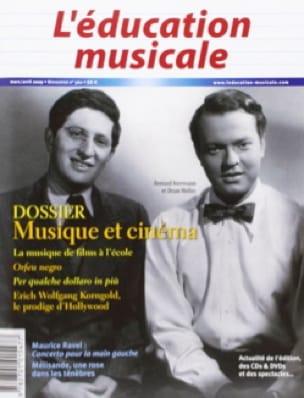L'éducation musicale, n° 560 : Dossier musique et cinéma - laflutedepan.com