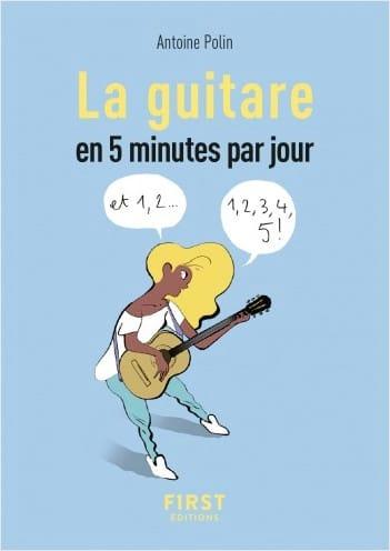La guitare en 5 minutes par jour - Antoine POLIN - laflutedepan.com