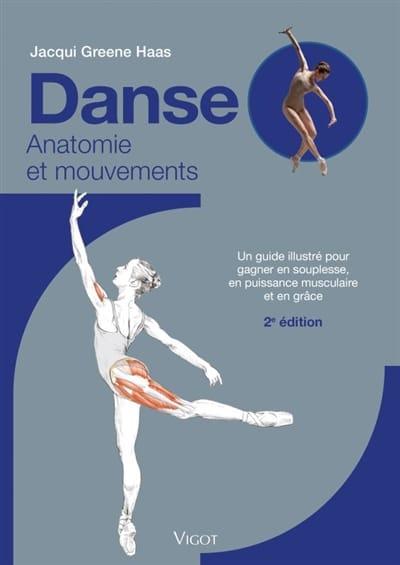 Danse : anatomie et mouvement - GREENE HAAS Jacqui - laflutedepan.com