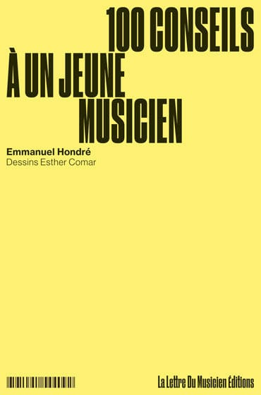 Emmanuel HONDRE - 100 tips to a young musician - Livre - di-arezzo.co.uk