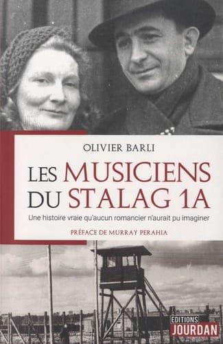 Les musiciens du Stalag 1A - Olivier BARLI - Livre - laflutedepan.com