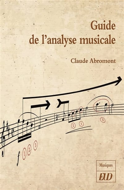 Claude ABROMONT - Guide to musical analysis - Livre - di-arezzo.co.uk