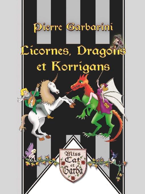 Licornes, dragons et korrigans - Pierre GARBARINI - laflutedepan.com