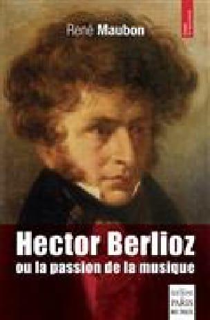 Hector Berlioz ou la passion de la musique - laflutedepan.com