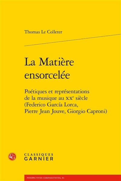 La matière ensorcelée : poétiques et représentations de la musique au XXè siècle - laflutedepan.com