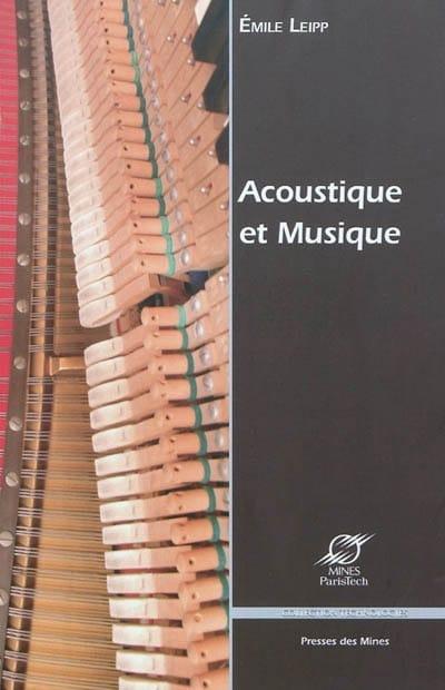Acoustique et musique - Émile LEIPP - Livre - laflutedepan.com