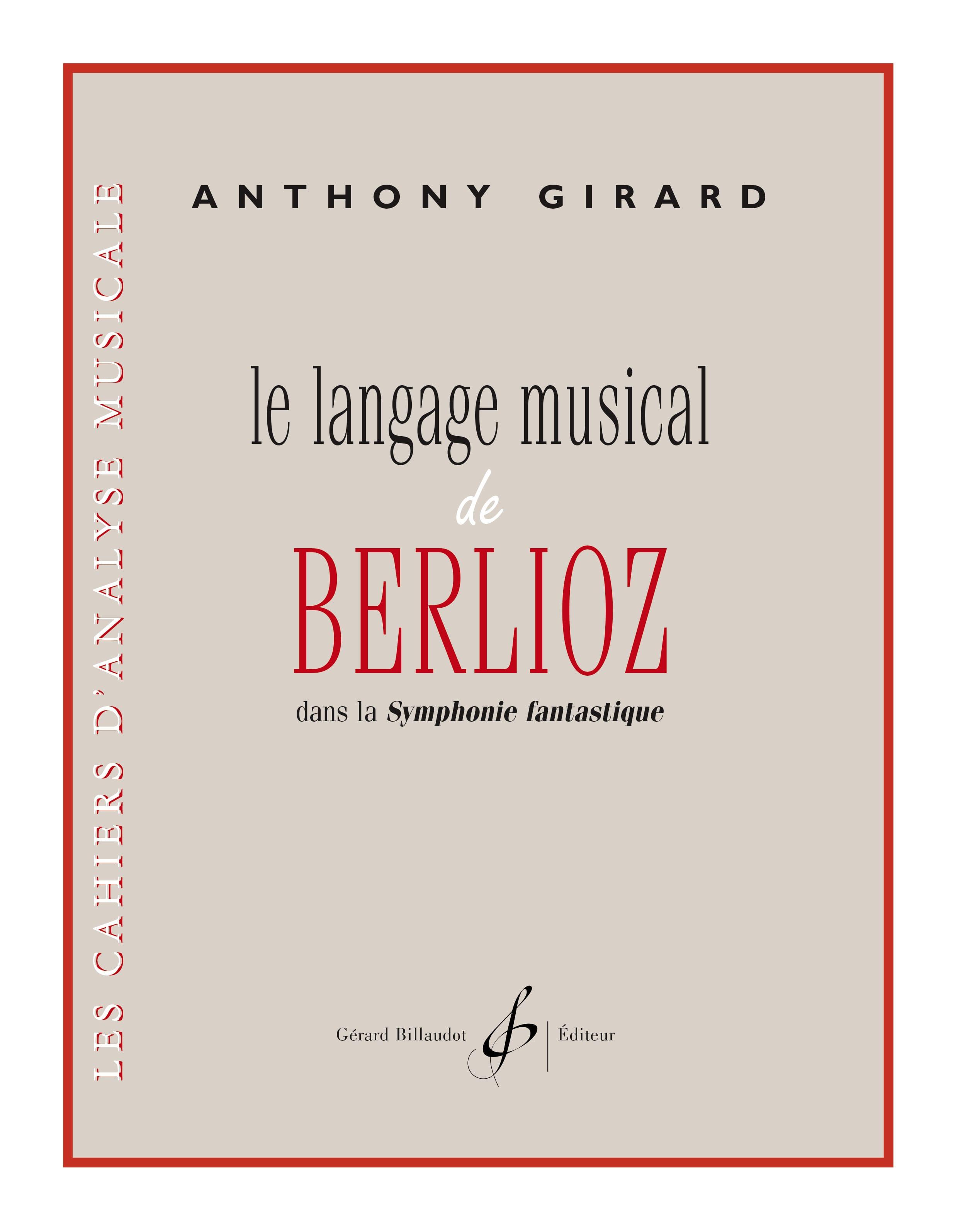 Le langage musical de Berlioz dans la Symphonie fantastique - laflutedepan.com