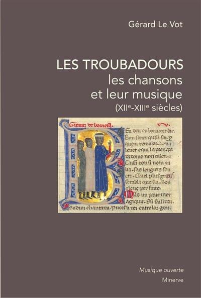 Les troubadours : les chansons et leur musique (XIIe-XIIIe siècles) - laflutedepan.com