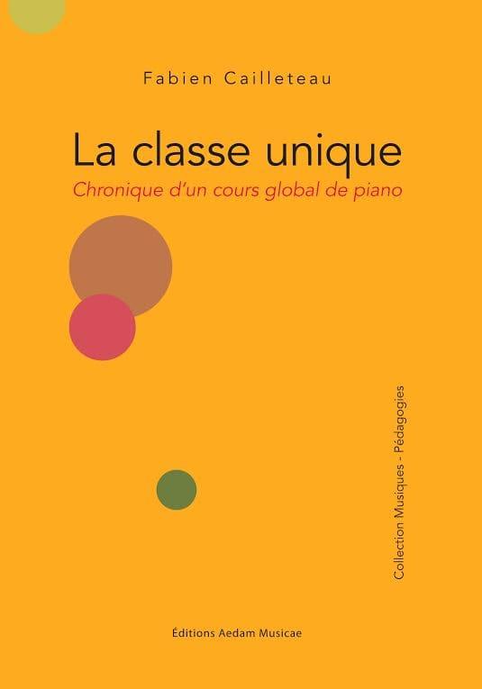 La classe unique - Chronique d'un cours global de piano - laflutedepan.com