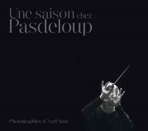 Une saison chez Pasdeloup - Collectif - Livre - laflutedepan.com