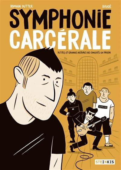 Symphonie carcérale : petites et grandes histoires des concerts en prison - laflutedepan.com
