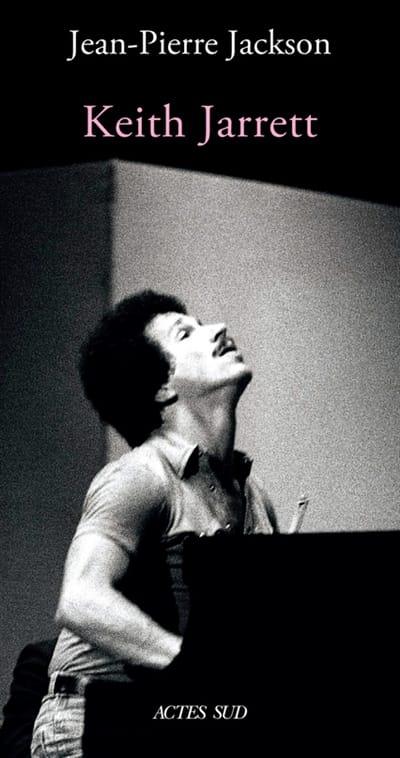 Keith Jarrett - JACKSON Jean-Pierre - Livre - laflutedepan.com