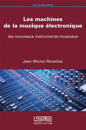 Les machines de la musique électronique : les nouveaux instruments musicaux - laflutedepan.com