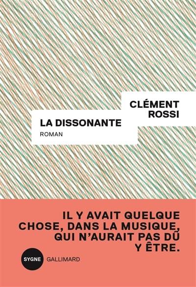La dissonante - Clément ROSSI - Livre - Les Arts - laflutedepan.com