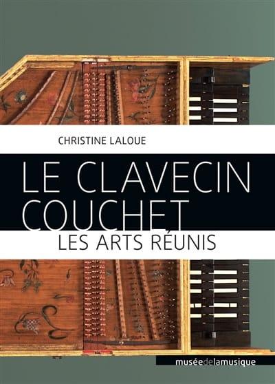 Christine LALOUE - El clavicordio Couchet, las artes juntas - Livre - di-arezzo.es