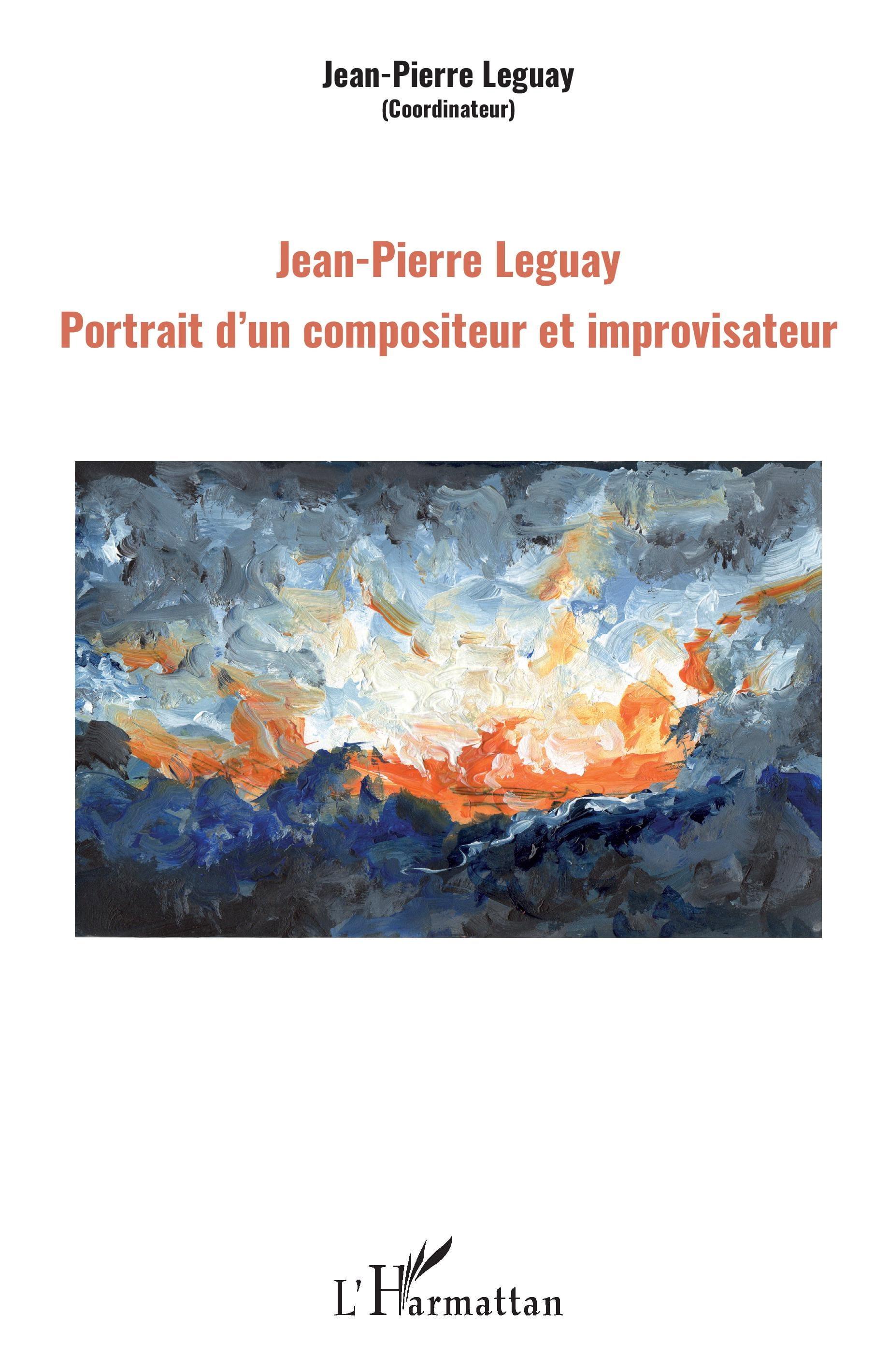 Jean-Pierre Leguay : Portrait d'un compositeur et improvisateur - laflutedepan.com