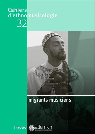 Revue - Ethnomusicology notebooks, n ° 32: migrant musicians - Livre - di-arezzo.co.uk