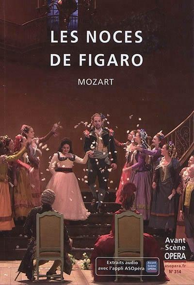 L'avant-scène opéra, n° 314 - Les noces de Figaro - laflutedepan.com
