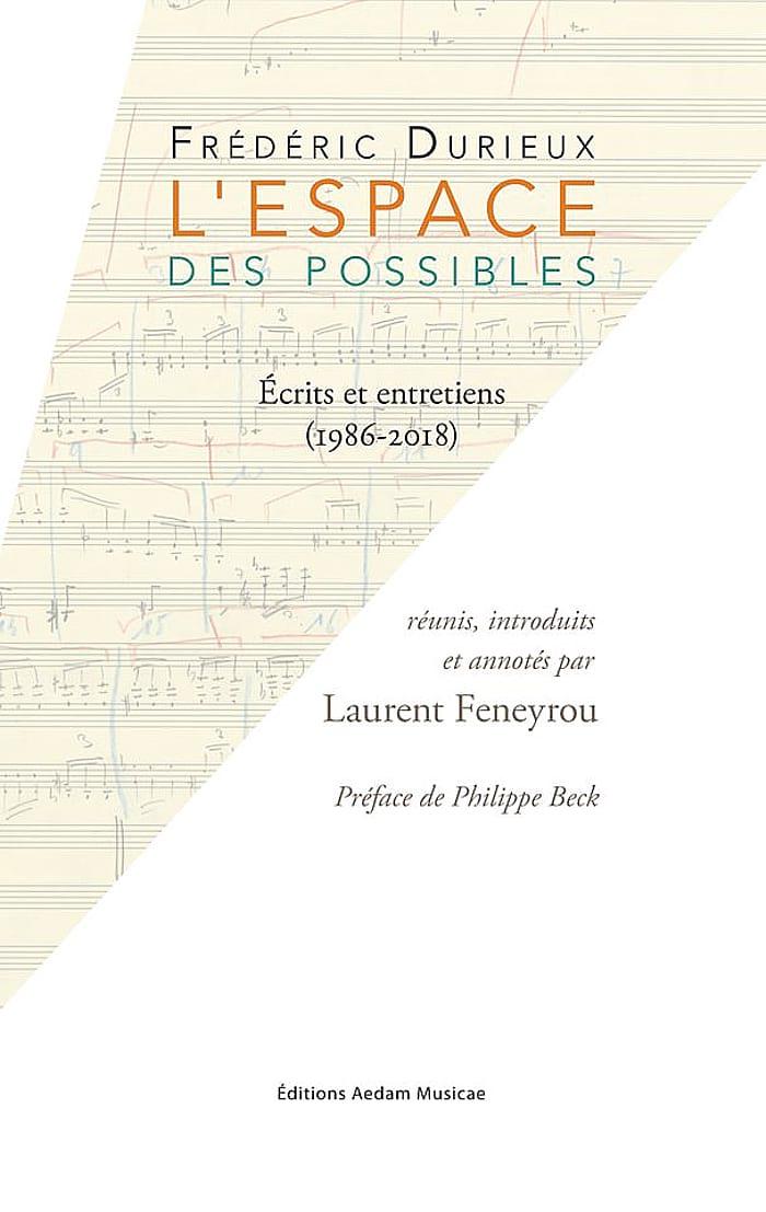 L'Espace des possibles - Frédéric DURIEUX - Livre - laflutedepan.com
