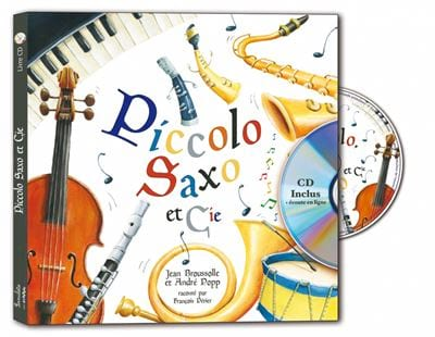 BROUSOLLE Jean / POPP André - Piccolo Saxo et Cie - Livre - di-arezzo.fr