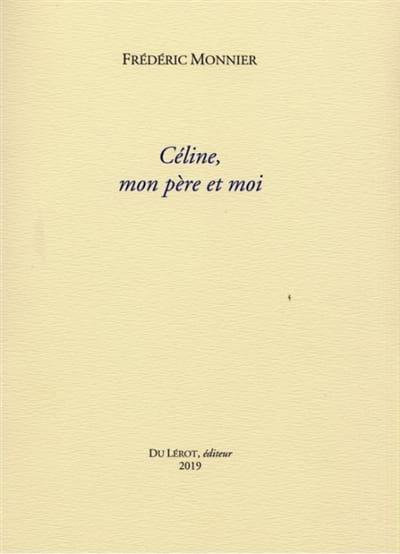 Céline, mon père et moi - Frédéric MONNIER - Livre - laflutedepan.com